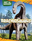 Brachiosaurus (Meet the Dinosaurs)