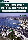 Transporte aéreo e ingeniería aeroportuaria