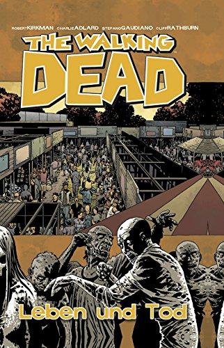The Walking Dead 24: Leben und Tod (German Edition)