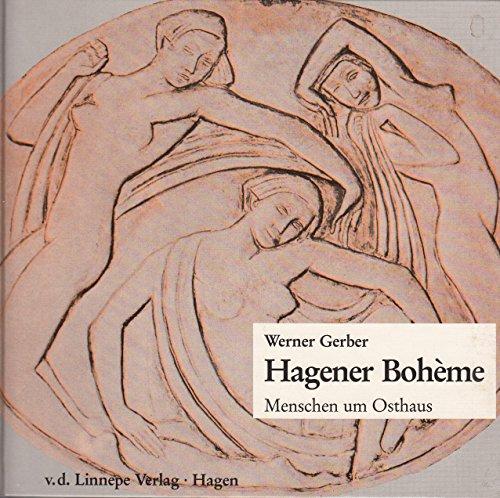 Hagener Boheme: Menschen um Osthaus