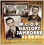 Hillbilly Researcher # 16 - Hayloft Jamboree