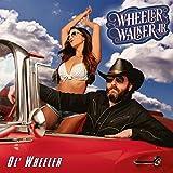 Ol' Wheeler [Explicit]