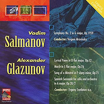 Salmanov: Symphony No. 2 - Glazunov: Lyrical Poem - March on a Russian Theme - Minstrel's Song - Spanish Serenade
