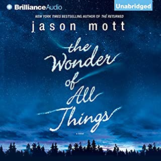 The Wonder of All Things audiobook cover art