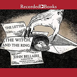 The Letter, the Witch, and the Ring                   By:                                                                                                                                 John Bellairs                               Narrated by:                                                                                                                                 George Guidall                      Length: 3 hrs and 45 mins     79 ratings     Overall 4.5
