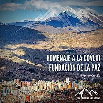 Homenaje a la CDVLIII Fundación de La Paz