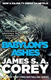Babylon's Ashes - Book Six of the Expanse (now a Prime Original series)