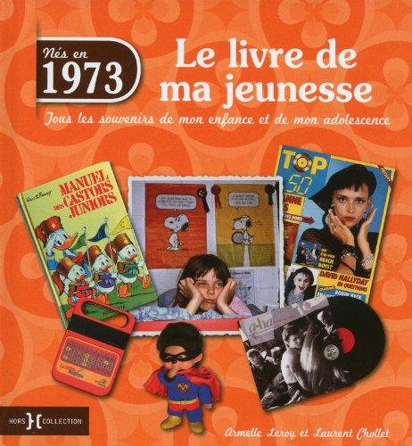 1973, LE LIVRE DE MA JEUNESSE
