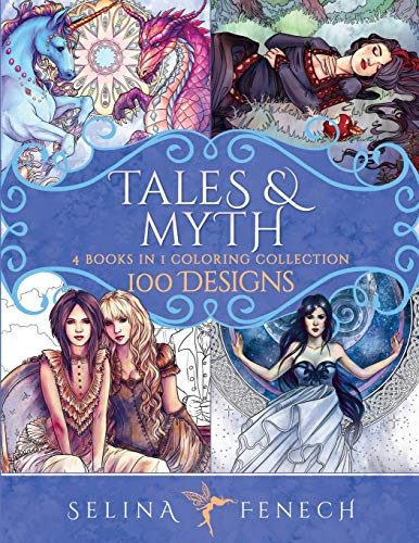 Tales and Myth Coloring Collection: 100 Designs: 28 (Fantasy Coloring by Selina)