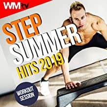 Step Summer Hits 2019 Workout Session (60 Minutes Non-Stop Mixed Compilation for Fitness & Workout 132 Bpm / 32 Count)