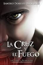 La cruz y el fuego (La caída del submundo) (Spanish Edition)
