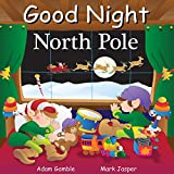 Good Night North Pole (Good Night Our World) (English Edition)
