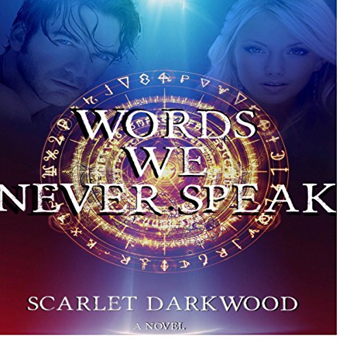 Words We Never Speak audiobook cover art