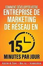 Livres Comment développer votre entreprise de marketing de réseau en 15 minutes par jour PDF
