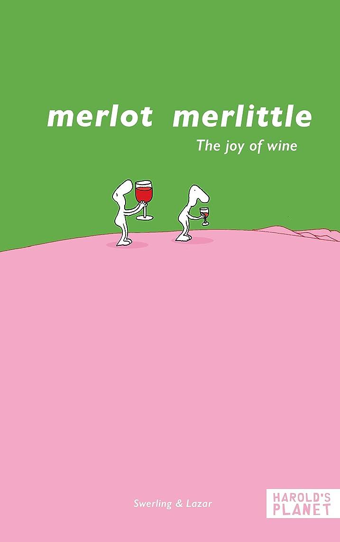 環境保護主義者整理する肘掛け椅子Merlot merlittle: The joy of wine (English Edition)
