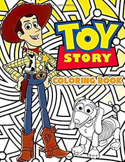 Toy Story Coloring Book: Favorite Cartoon Coloring Book For Kids Adults Stress Relief Gift