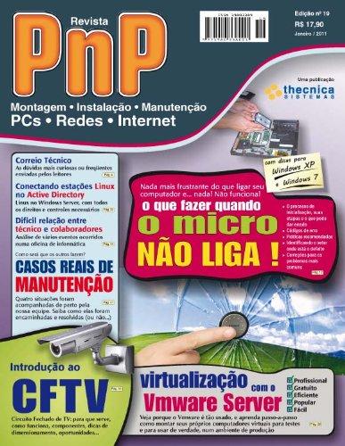PnP Digital nº 18 - Migração de Windows para Linux, programação HTML, Comparando XP e Windows 7, Escritório com Ubuntu Linux, processadores Intel e outros trabalhos