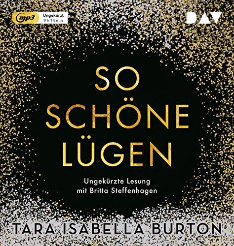 So schöne Lügen: Ungekürzte Lesung mit Britta Steffenhagen (1 mp3-CD)