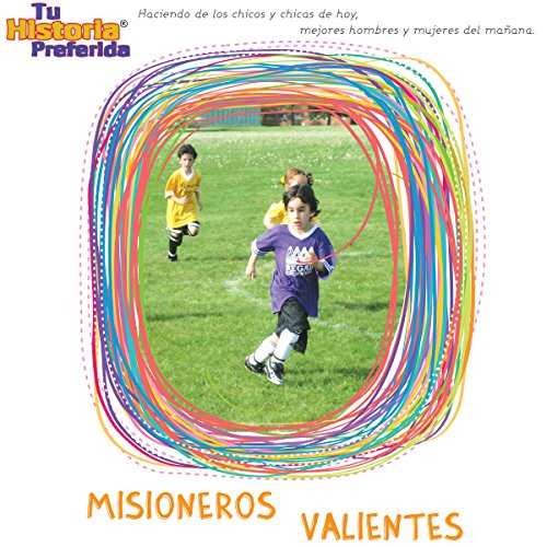 Misioneros Valientes [Brave Missionaries (Texto Completo)] audiobook cover art