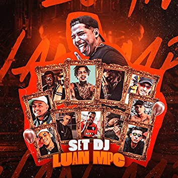 SET DJ LUAN MPC