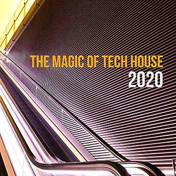 The Magic Of Tech House 2020