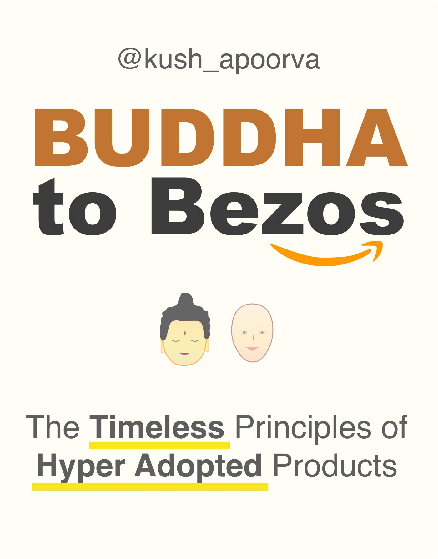 Buddha to Bezos: Timeless Principles of Hyper-Adopted Products
