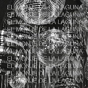 El Monje De La Laguna