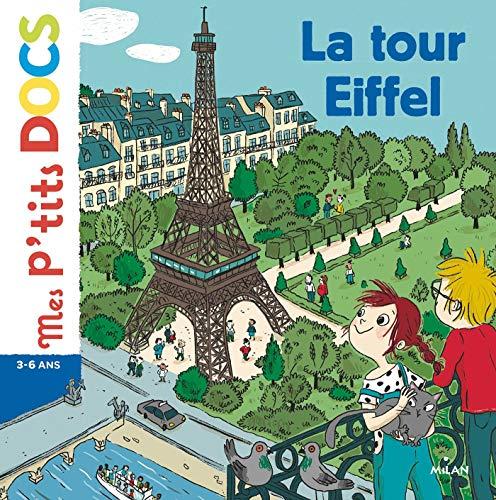La tour Eiffel (Mes p'tits docs) (French Edition)