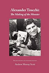 Alexander Trocchi: The Making of the Monster Paperback