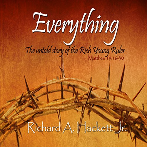 Everything: The Untold Story of the Rich Young Ruler audiobook cover art
