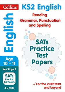 Collins KS2 Revision and Practice – KS2 English Reading, Grammar, Punctuation and Spelling SATs Practice Test Papers: 2019 Tests