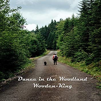 Dance in the Woodland