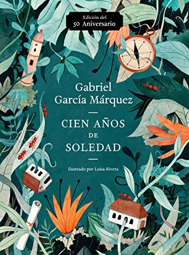 Cien Años de Soledad (50 Aniversario): Illustrated Fiftieth Anniversary Edition...
