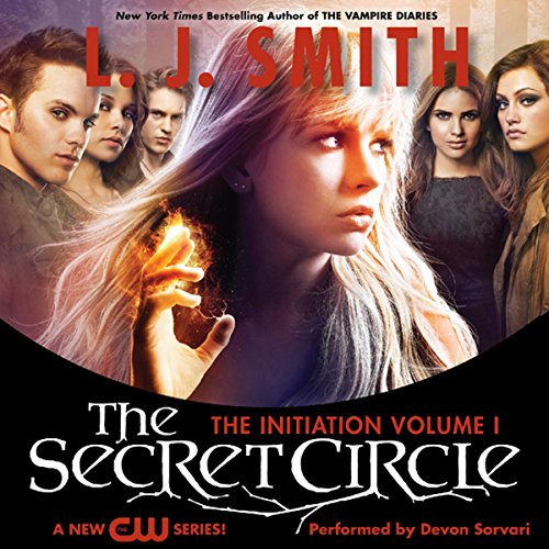 The Secret Circle, Volume I: The Initiation audiobook cover art