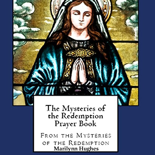 The Mysteries of the Redemption Prayer Book audiobook cover art