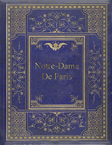 Notre-Dame De Paris (English Edition)