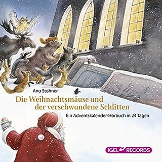 Die Weihnachtsmäuse und der verschwundene Schlitten     Ein Adventskalender-Hörbuch in 24 Tagen              Autor:                                                                                                                                 Anu Stohner                               Sprecher:                                                                                                                                 Friedhelm Ptok                      Spieldauer: 3 Std. und 11 Min.     11 Bewertungen     Gesamt 4,5