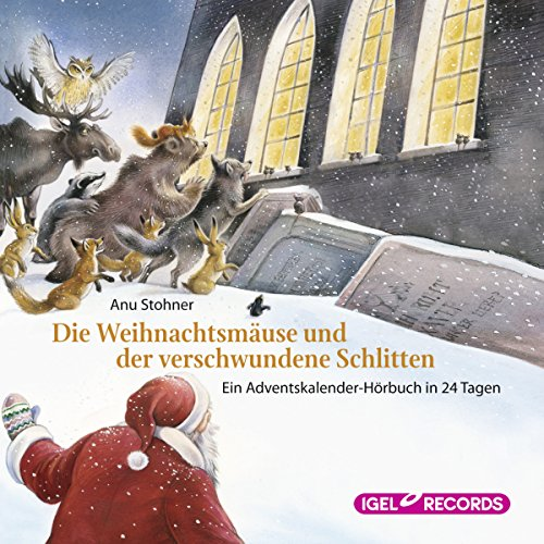 Die Weihnachtsmäuse und der verschwundene Schlitten     Ein Adventskalender-Hörbuch in 24 Tagen              By:                                                                                                                                 Anu Stohner                               Narrated by:                                                                                                                                 Friedhelm Ptok                      Length: 3 hrs and 11 mins     Not rated yet     Overall 0.0