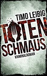 Books: Totenschmaus | Timo Leibig - q? encoding=UTF8&ASIN=3981707648&Format= SL250 &ID=AsinImage&MarketPlace=DE&ServiceVersion=20070822&WS=1&tag=exploredreamd 21