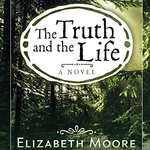 The Truth and the Life audiobook cover art