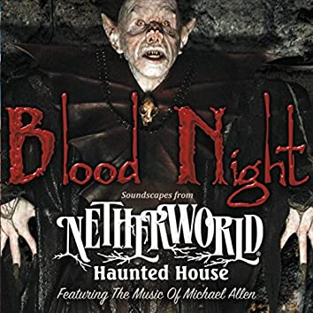 Blood Night (Soundscapes from Netherworld Haunted House)