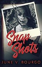 Snap Shots (Life Bites)