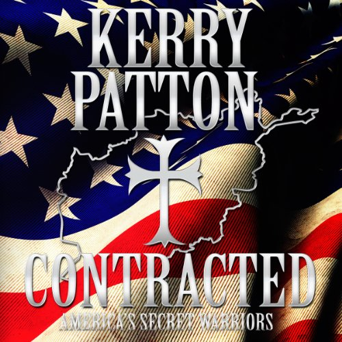 Warriors Don T Cry Summary Chapter 18: Contracted: America's Secret Warriors (Audiobook) By Kerry