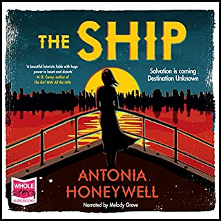 The Ship                   By:                                                                                                                                 Antonia Honeywell                               Narrated by:                                                                                                                                 Melody Grove                      Length: 11 hrs and 57 mins     91 ratings     Overall 3.4