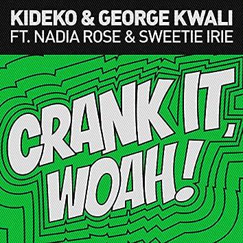 Crank It (Woah!)