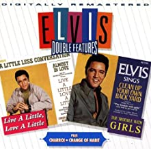 Live a Little, Love a Little / Charro! / The Trouble With Girls / Change of Habit