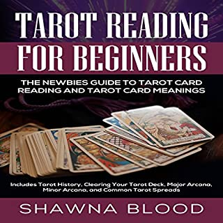 Tarot Reading for Beginners: The Newbies Guide to Tarot Card Reading and Tarot Card Meanings cover art