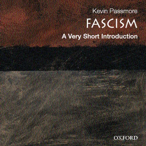 Fascism: A Very Short Introduction audiobook cover art