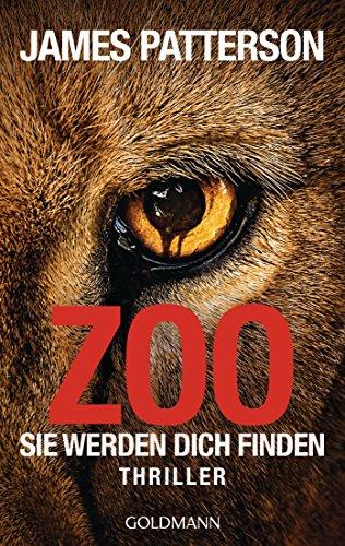 Zoo: Sie werden dich finden - Thriller (German Edition)
