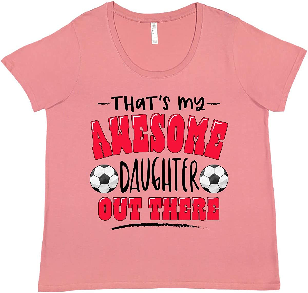 inktastic That's Long-awaited My Awesome 70% OFF Outlet Daughter Plus Women's with Out There